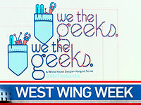 "West Wing Week: 05/17/13 or ""We the Geeks"""