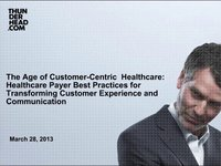 The Age of Customer-Centric Healthcare Webcast