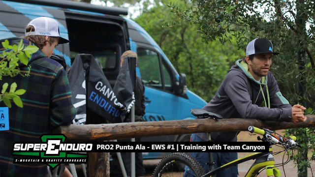 Mountain Bike News - Suprenduro PRO2 - Punta Ala - EWS #1 | Training with Team Canyon