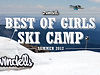 Best of Girls Ski Camp, Summer 2012