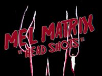 Mel Matrix - Head Shots / Pain (feat. Chris Luck, Jim Jones & T.W.O.)