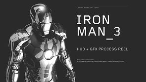 IRON MAN 3 : HUD + GFX PROCESS REEL