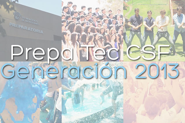 Video de Graduación de Prepa Tec CSF 2013