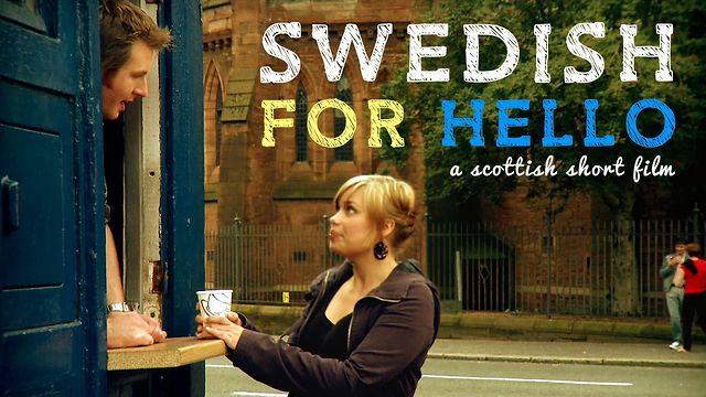 Swedish for Hello [Short Film] 2009