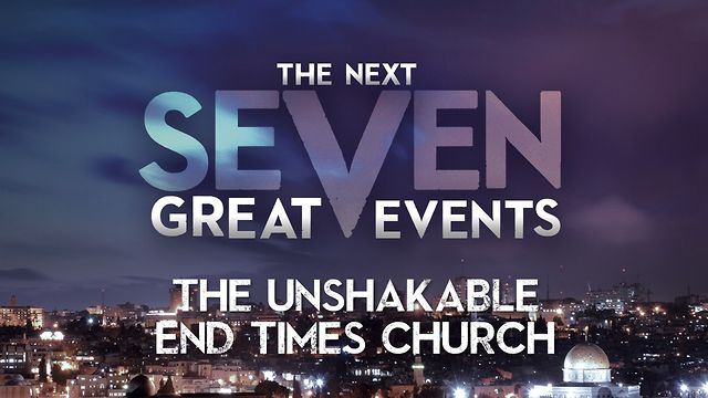 The Unshakable End Times Church