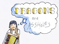 Dragons Are Assholes [2013]