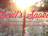 Devil's Spoke — Super Secret Pre-Outlaw Outlaw