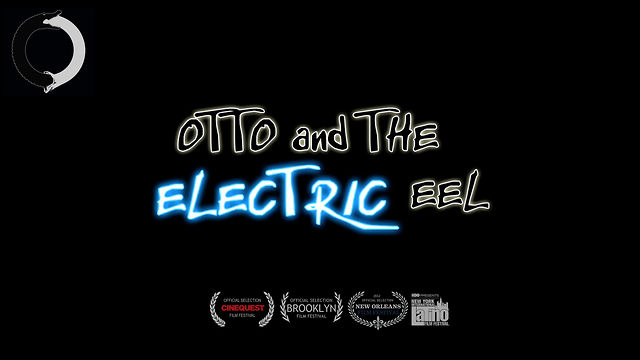 Otto and the Electric Eel