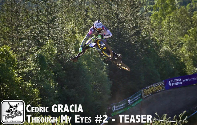 Mountain Bike News - Cedric Gracia Through my eyes #2 Fort William TEASER