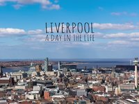 Liverpool - A Day in the Life