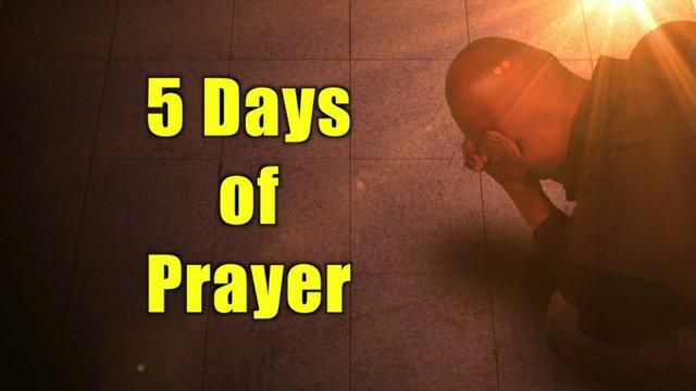 Five Days of Prayer