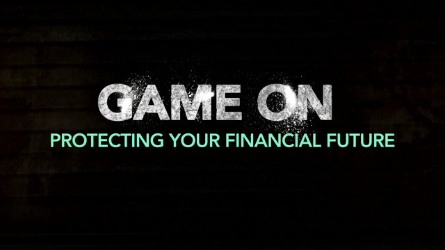 Game On: Protecting Your Financial Future
