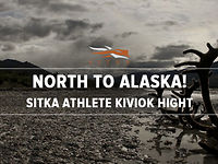 North to Alaska!  Sitka Athlete Kiviok Hight