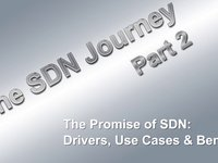 The SDN Journey #2: The Promise of SDN–Drivers, Use Cases and Benefits