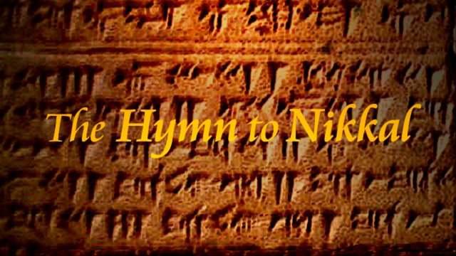 The Hymn to Nikkal .:. 𐎐𐎋𐎍 .:. (Hurrian 12th century BCE - Ugarit)