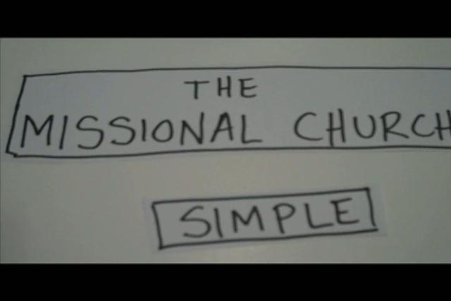 The Missional Church... Simple