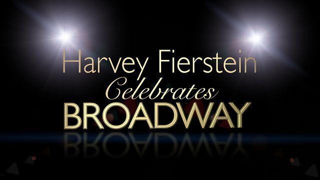Harvey Fierstein Celebrates Broadway