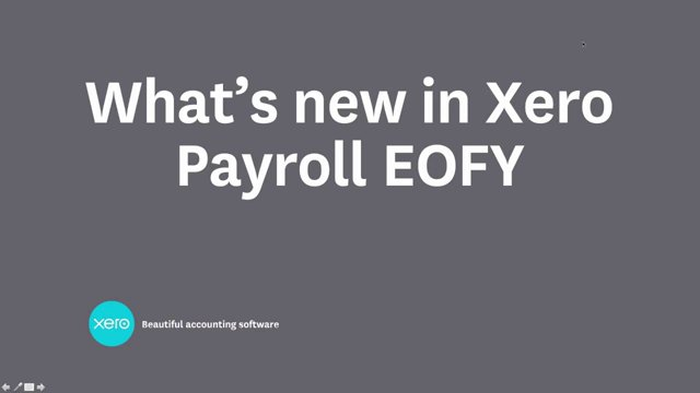 What's new in Xero payroll for end of financial year (AU - recorded webinar)