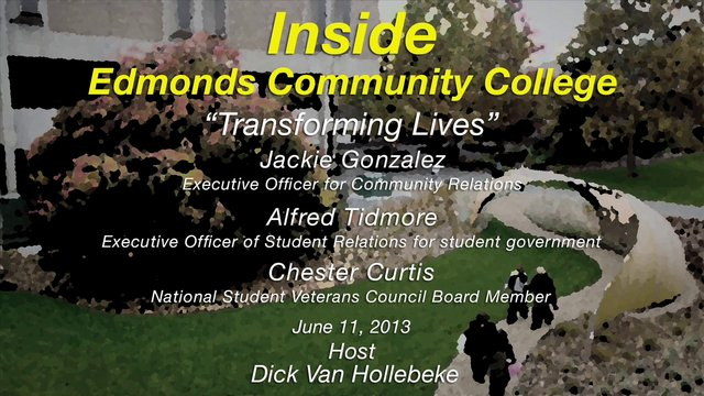 """Transforming Lives; Edmonds Community College Students"""