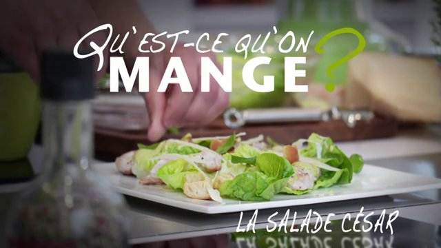 Quest-ce qu'on mange ? La salade César