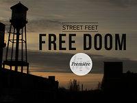 STREET FEET - FREE DOOM