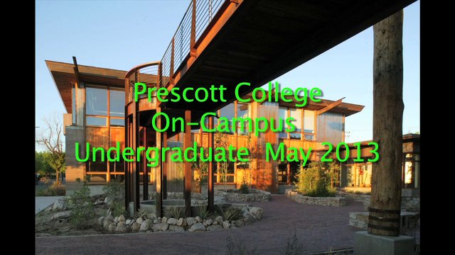 Prescott College On-Campus Undergraduate Programs Graduation May 2013