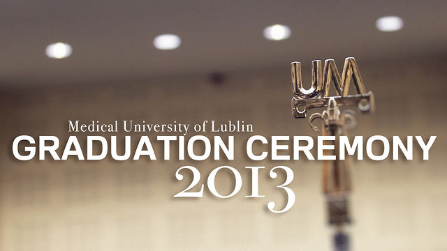 medical university of lublin - graduation ceremony 2013