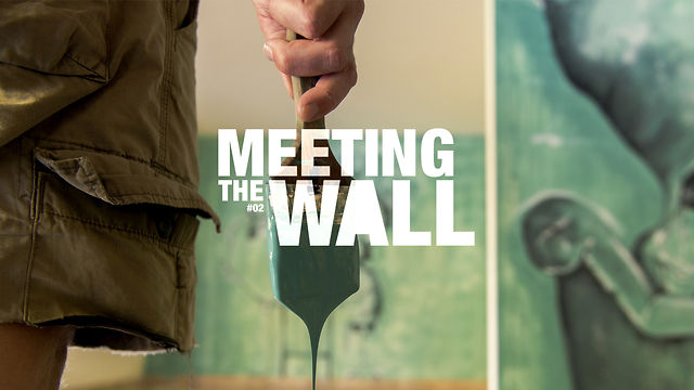 Meeting the Wall #02