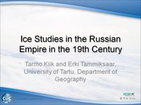 Frostbyte T Kiik: Ice Studies in the Russian Empire in the 19th Century