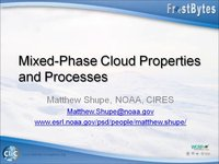 Frostbyte M Shupe: Mixed-Phase Cloud Properties and Processes