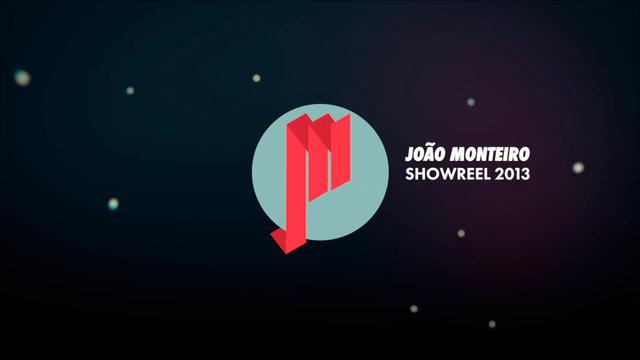 Joao Monteiro Showreel 2013