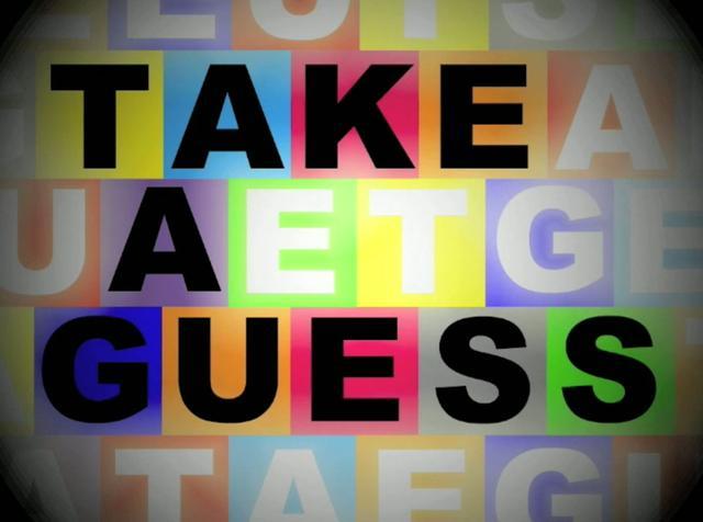Take A Guess - Week 2 on Vimeo