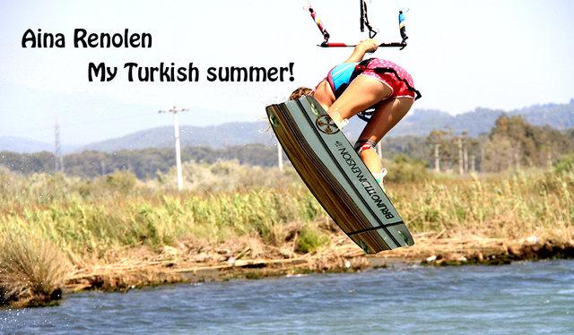 Aina Renolen - My Turkish summer!