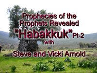 Monday August 5, 2013: Prophecies of the Prophets - Part 11: