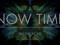 Balam Acab - Now Time