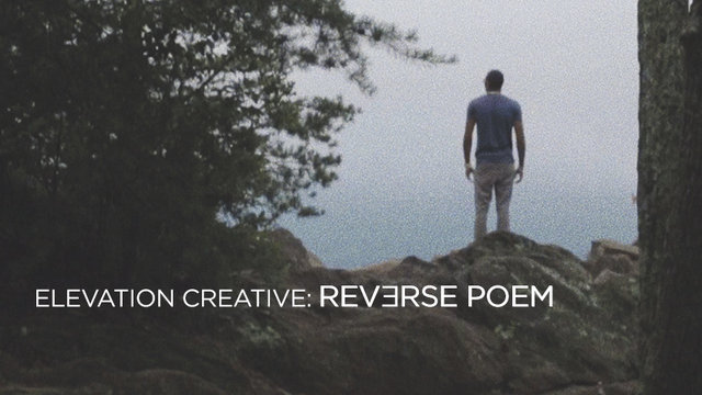 Reverse Poem | Elevation Creative