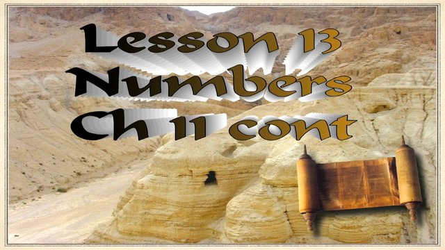 Lesson 13, Numbers Ch 11 cont