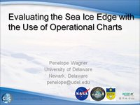 Frostbyte P Wagner: Evaluating the Sea Ice Edge with the Use of Operational Charts