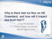 Frostbyte K Riverman: Why is there fast ice flow on NE Greenland, and how will it impact sea level rise??