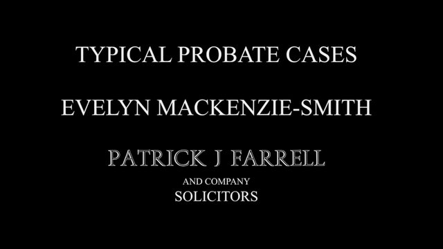 Typical Probate Cases