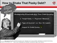 How to Eliminate ALL Non Mortgage and Business Debts Fast