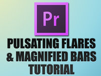 Premiere Pro Tutorial: AudioMicro Pulsating Flares & Magnified Bars