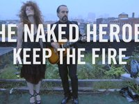 The Naked Heroes - Keep the Fire