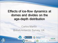 C Martin - Effects of ice-flow dynamics at domes and divides on the age-depth distribution