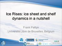 F Pattyn - Ice Rises ice sheet and shelf dynamics in a nutshell