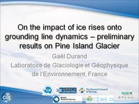 G Durand - On the impact of ice rises onto grounding line dynamics – preliminary results on Pine Island Glacier