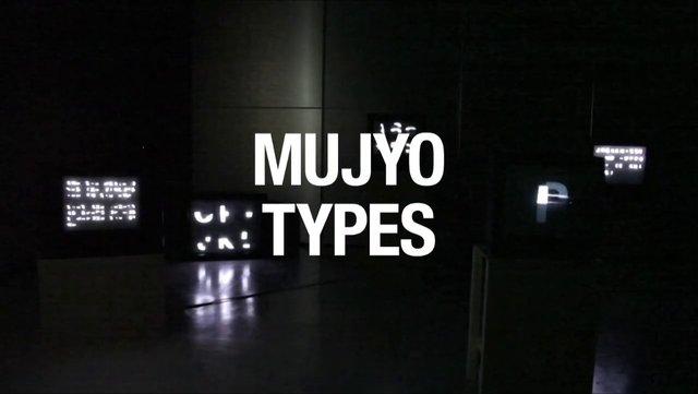 MUJYO TYPES