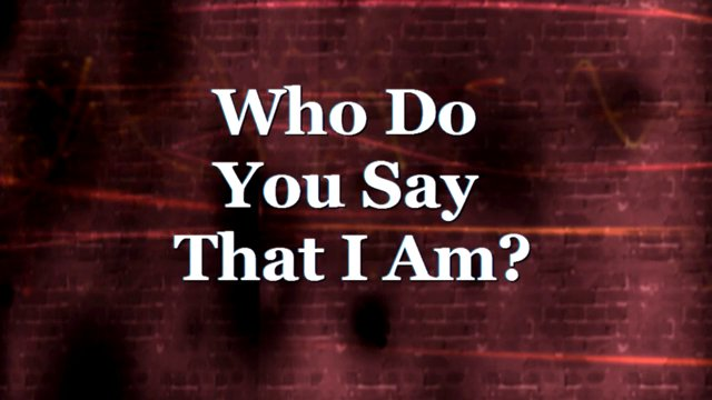 Who Do You Say That I Am Matthew 16 13 18 9 15 13 On Vimeo