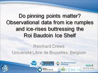 R Drews - Do pinning points matter? Observational data from ice rumples and ice-rises buttressing the Roi Baudoin Ice Shelf
