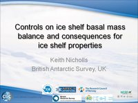 K Nicholls - Controls on ice shelf basal mass balance and consequences for ice shelf properties